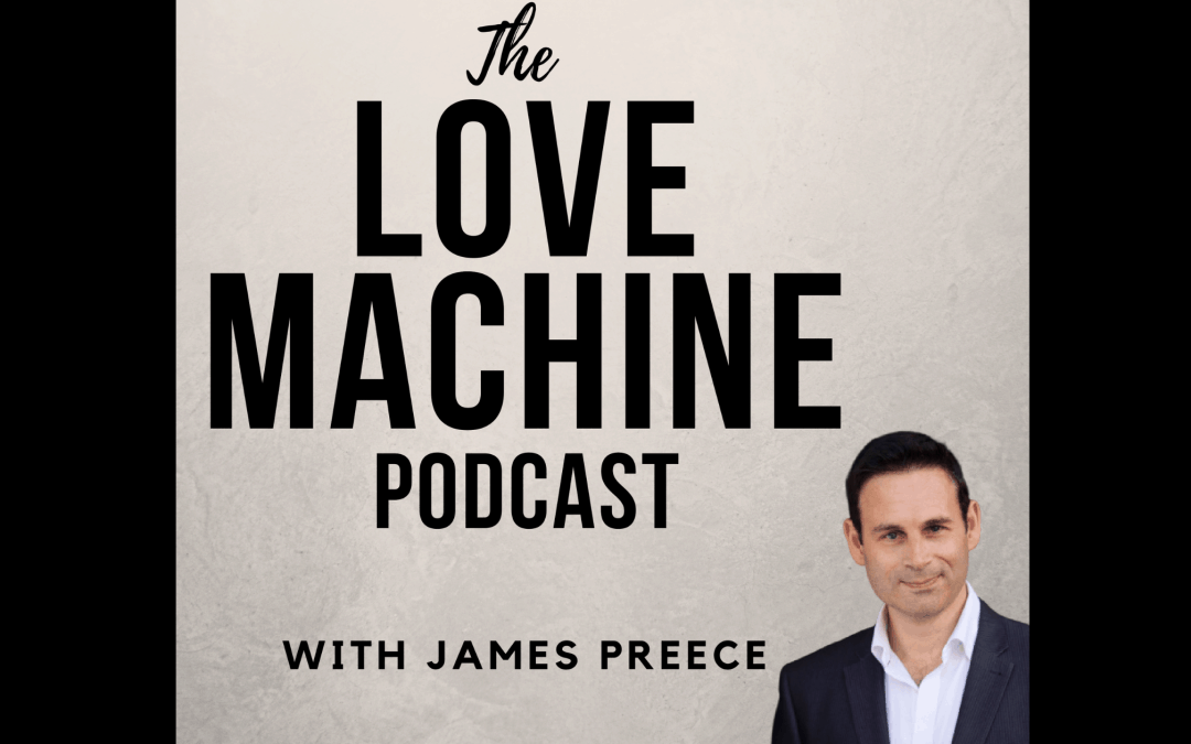 Announcing my new Love Machine Dating Podcast