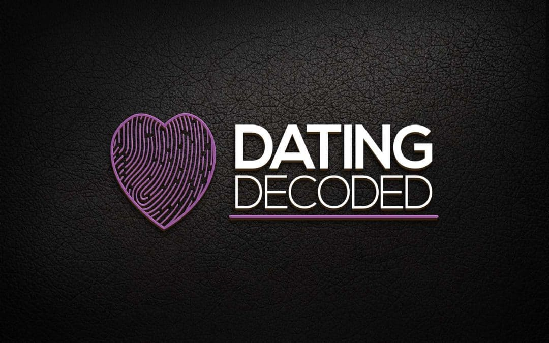 Dating Decoded Course for Women Now Live